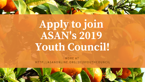 Apply to join the 2019 ASAN Youth Council!